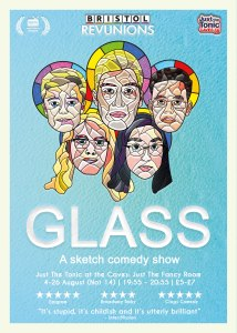 Bristol Revunions Glass Edinburgh Fringe
