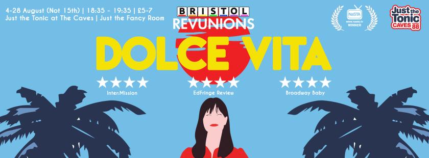 Bristol Revunions Dolce Vita Edinburgh Fringe