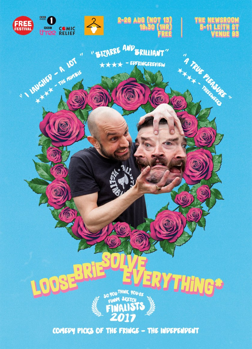 Loose Brie Solve Everything Edinburgh Fringe