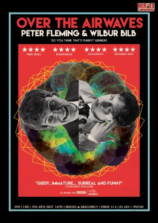 Peter Fleming & Wilbur Bilb Over The Airwaves Edinburgh Fringe