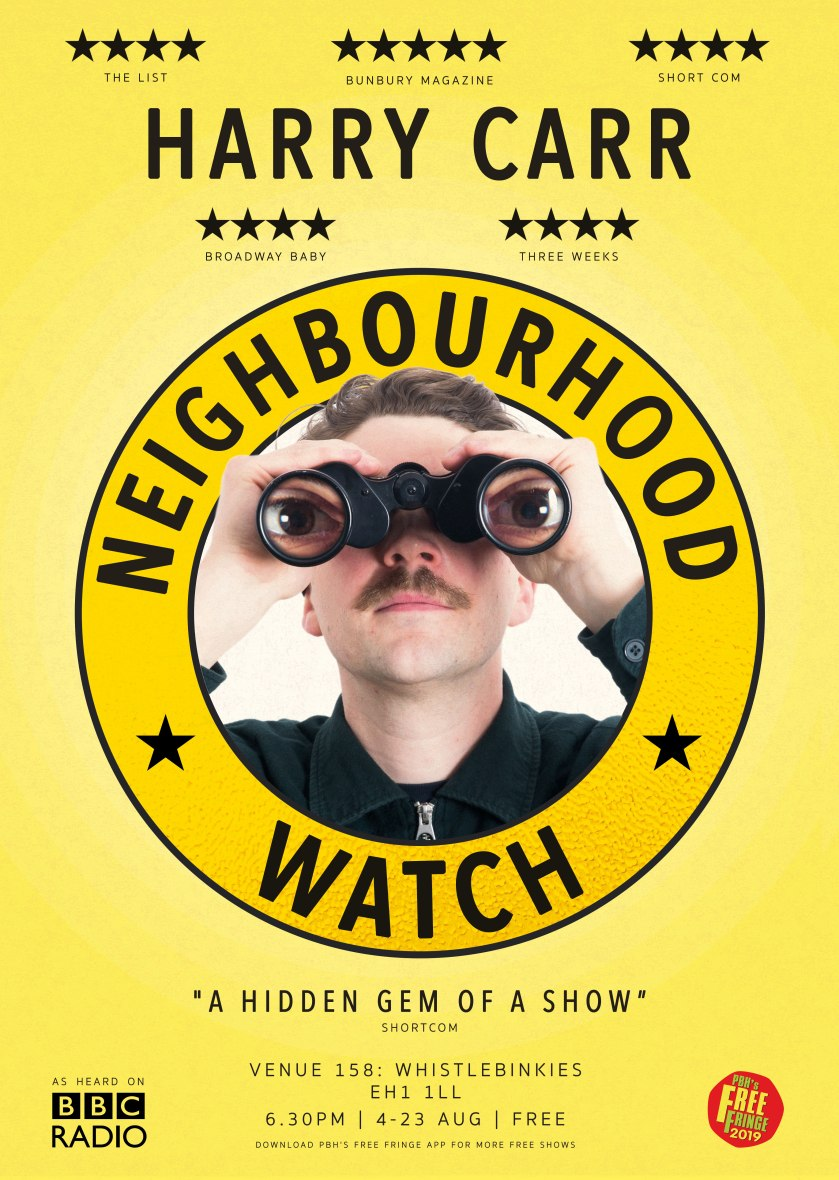 Harry Carr - Neighbourhood Watch A3 Edinburgh Fringe 2019