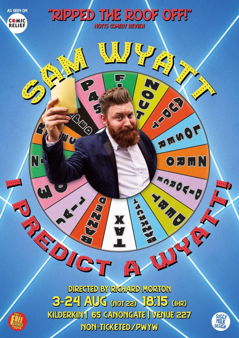 Saw Wyatt - I Predict A Wyatt! A3 (2019)